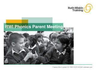 RWI Phonics Parent Meeting