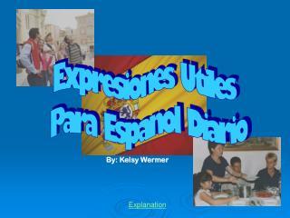 Expresiones Utiles  Para Espanol Diario