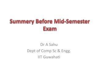 Summery Before Mid-Semester  Exam