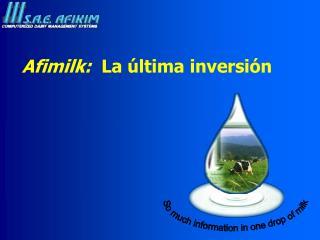 Afimilk:   La ú ltima inversión