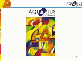 A Aquarius, empresa de capital totalmente  nacional,  iniciou suas atividades em 1988 ,