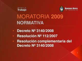 MORATORIA  2009
