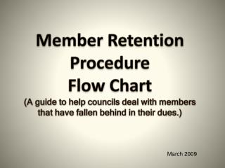 Member  Retention Procedure  Flow Chart