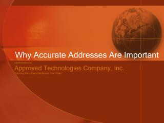Why Accurate Addresses Are Important