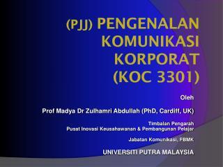 (PJJ)  PENGENALAN KOMUNIKASI KORPORAT (KOC 3301)