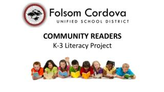 COMMUNITY READERS K-3 Literacy Project