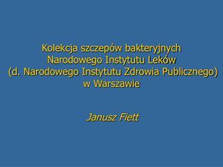Janusz Fiett