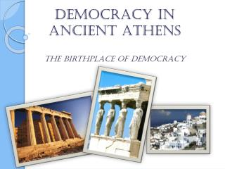 Democracy in  Ancient Athens