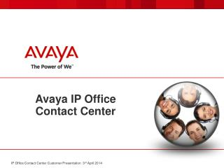Avaya IP Office  Contact Center