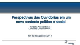 Perspectivas das Ouvidorias em um novo contexto político e social