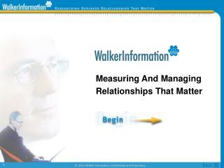 Measuring And Managing Relationships That Matter