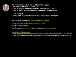 XVI Settimana della Cultura Scientifica e Tecnologica LABORATORIO APERTO e SEMINARI