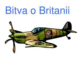 Bitva o Britanii
