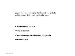Le discipline che forniscono i fondamenti per lo studio