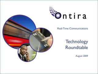 Real-Time Communications Technology Roundtable August 2009