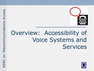 Overview:  Accessibility of Voice Systems and Services