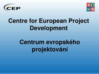 Centre for European Project Development
