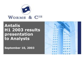 Antalis  H1 2003 results presentation  to Analysts September 10, 2003