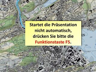 Startet die Präsentation nicht automatisch, drücken Sie bitte die  Funktionstaste F5 .