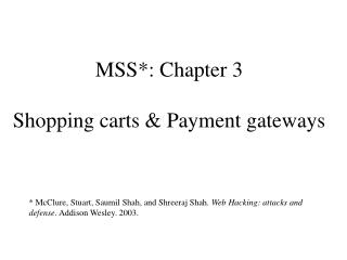 MSS: Chapter 3  Shopping carts  Payment gateways