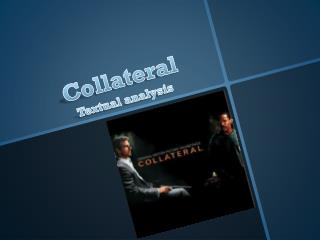 Collateral Textual analysis