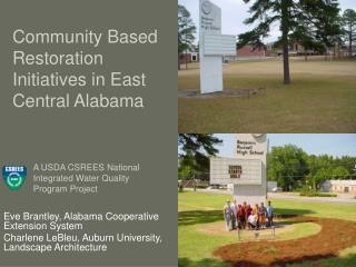 Community Based Restoration Initiatives in East Central Alabama