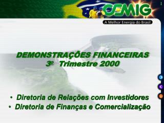 Diretoria de Relações com Investidores Diretoria de Finanças e Comercialização