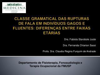 Departamento de Fisioterapia, Fonoaudiologia e Terapia Ocupacional da FMUSP