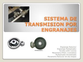 SISTEMA DE TRANSMISION POR ENGRANAJES