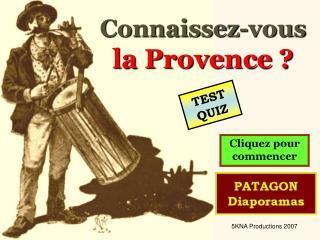 Connaissez-vous  la Provence ?