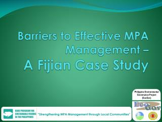 Barriers to Effective MPA Management –  A Fijian Case Study
