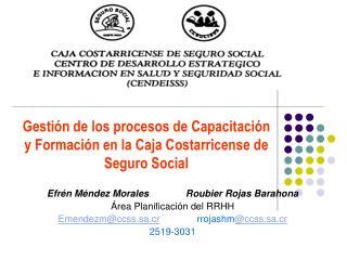 Gestión de los procesos de Capacitación y Formación en la Caja Costarricense de Seguro Social