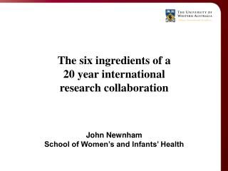 The six ingredients of a 20 year international research collaboration