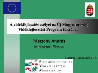 A vidékfejlesztés esélyei az Új Magyarország Vidékfejlesztési Program tükrében