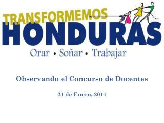 Observando el Concurso de Docentes 21 de Enero, 2011