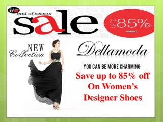 Save up to 85% off on Womens Designer Shoes