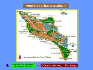 Visite de l'Île d'Oléron