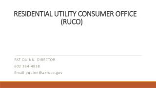 RESIDENTIAL UTILITY CONSUMER OFFICE (RUCO)