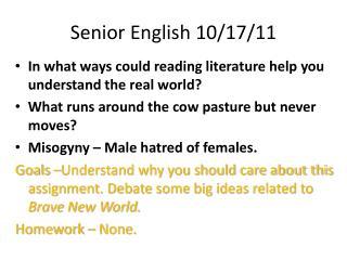 Senior English 10/17/11