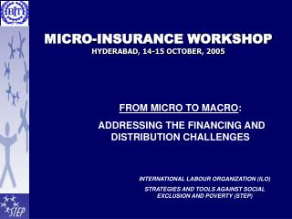 MICRO-INSURANCE WORKSHOP HYDERABAD, 14-15 OCTOBER, 2005