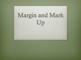 Margin and Mark Up