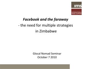Facebook and the faraway   the need for multiple strategies   in Zimbabwe