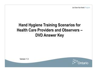 Hand Hygiene Training Scenarios for Health Care Providers and Observers – DVD Answer Key