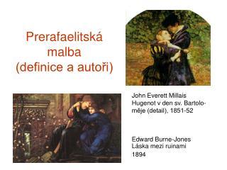 Prerafaelitská malba (definice a autoři)