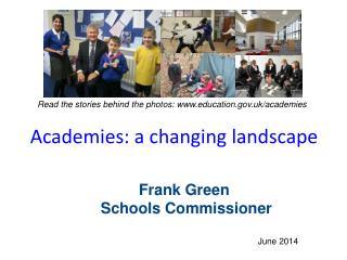 Academies: a changing landscape