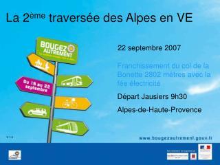 La 2 ème  traversée des Alpes en VE