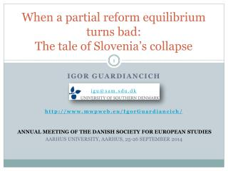 When a partial reform equilibrium turns bad:  The tale of Slovenia's collapse