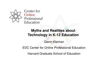 Myths and Realities about Technology in K-12 Education