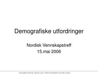 Demografiske utfordringer