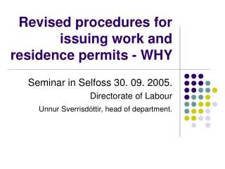 Revised procedures for issuing work and residence permits - WHY